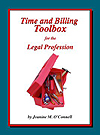 Best workbook for learning the time and billing skill every lawyer and paralegal needs to master and maximize financial results!
